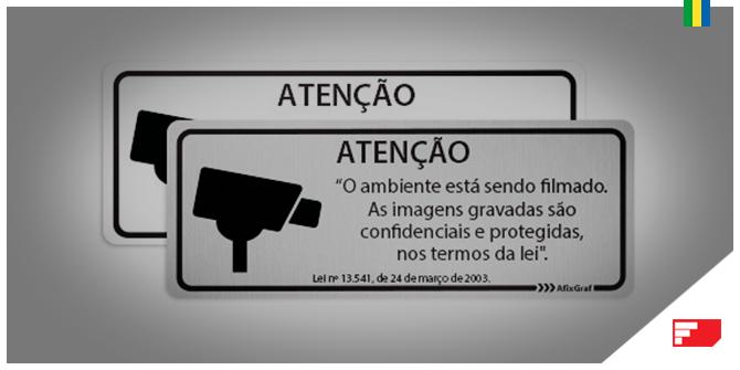 ATENÇÃO - O ambiente está sendo filmado.