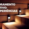 Crie experiências através do Monitoramento Interativo.